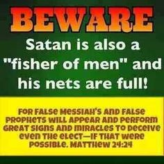 beware-of-false-prophets-satans-nets-are-full-too